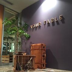 YOUR TABLE ユアテーブルの外観3