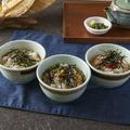 料理メニュー写真自家製お茶漬け ~ 梅・明太子・たこわさび ~