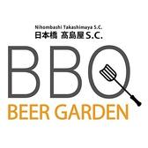 日本橋高島屋 BBQ BEER GARDENの詳細