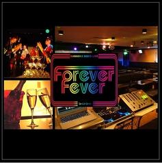 フォーエバー フィーバー Forever Feverの写真