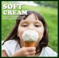 料理メニュー写真甘いSOFTクリームは如何でしょうか?