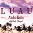 LUAU Aloha Table with Gala Banquetのロゴ