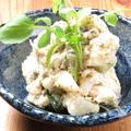 料理メニュー写真鯖の燻製といぶりがっこのポテトサラダ