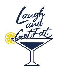 Laugh and Get Fatの写真