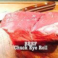 料理メニュー写真【Beef-Chuck-Eye-Roll】 牛もも