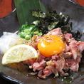 人気No,3 【薩摩地鶏 知覧鶏使用 鶏ユッケ】 鹿児島県薩摩産の新鮮なブランド鶏を使用した逸品。鮮度の良い鶏だからこそ頂けるこの一品を是非、この機会にご賞味ください☆