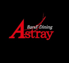 Bar&F Dining Astray アストレイの写真